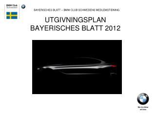 UTGIVNINGSPLAN  BAYERISCHES BLATT 2012