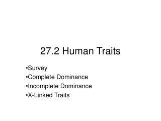 27.2 Human Traits