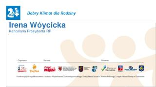 Irena  Wóycicka Kancelaria Prezydenta  RP