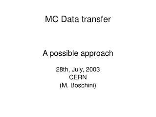 MC Data transfer