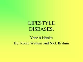 LIFESTYLE  DISEASES.