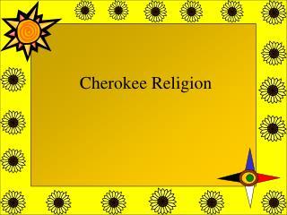 Cherokee Religion