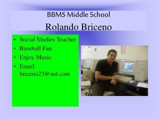 BBMS Middle School Rolando Briceno