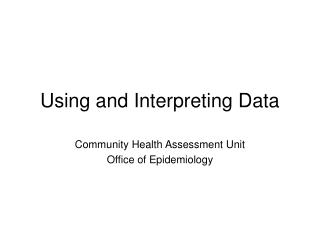Using and Interpreting Data
