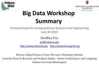 Big Data Workshop Summary