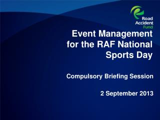 Event Management for the RAF National Sports Day