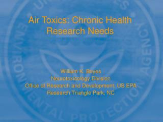 Air Toxics: Chronic Health Research Needs