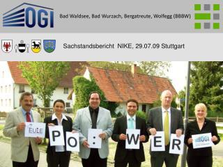 Sachstandsbericht  NIKE, 29.07.09 Stuttgart