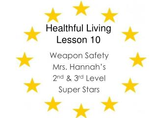 Healthful Living  Lesson 10