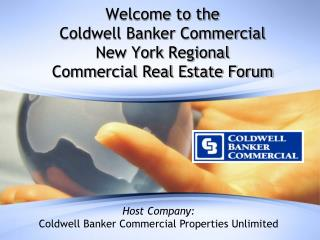 Welcome to the Coldwell Banker Commercial New York  Regional  Commercial Real Estate Forum