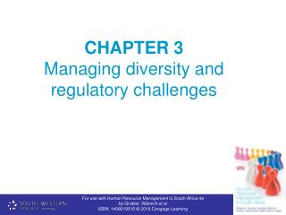 CHAPTER 3  Managing diversity and regulatory challenges