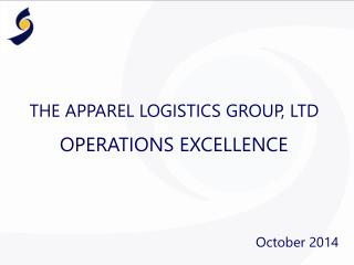 THE APPAREL LOGISTICS GROUP, LTD OPERATIONS EXCELLENCE