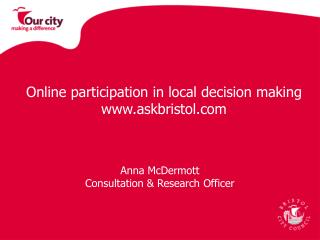 Online participation in local decision making   askbristol
