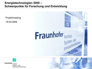 Energietechnologien 2050 – Schwerpunkte für Forschung und Entwicklung