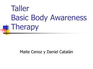 Taller  Basic Body Awareness Therapy