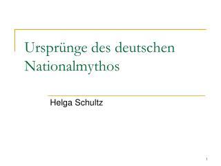 Ursprünge des deutschen Nationalmythos