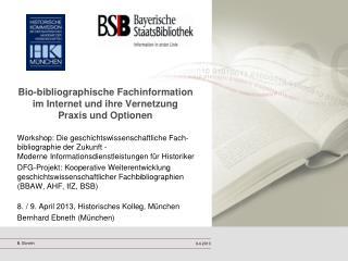 Bio-bibliographische Fachinformation im Internet und ihre Vernetzung  Praxis und Optionen