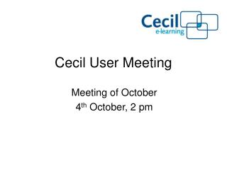 Cecil User Meeting