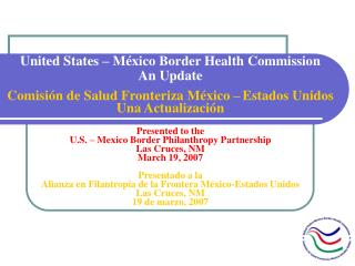United States – México Border Health Commission An Update