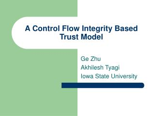 A Control Flow Integrity Based Trust Model