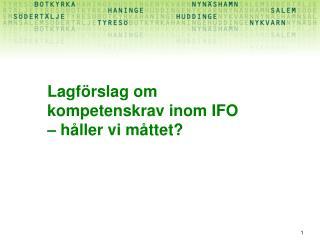 Lagförslag om kompetenskrav inom IFO  – håller vi måttet?