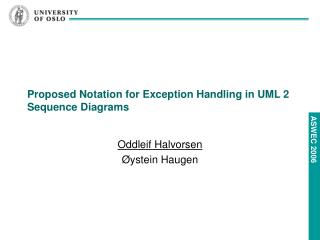 Proposed Notation for Exception Handling in UML 2 Sequence Diagrams
