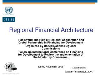 Regional Financial Architecture