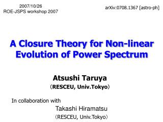 A Closure Theory for Non-linear Evolution of Power Spectrum