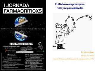 El M�dico como  prescriptor :  retos y responsabilidades
