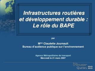 par  M me  Claudette Journault Bureau d�audience publique sur l�environnement