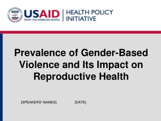 Prevalence of Gender-Based Violence and Its Impact on Reproductive Health