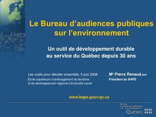 Le Bureau d'audiences publiques sur l'environnement