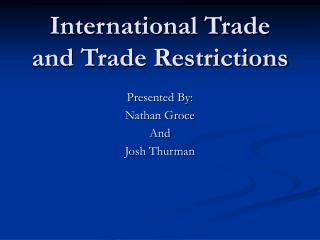 International Trade and Trade Restrictions