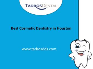 Best Cosmetic Dentistry in Houston