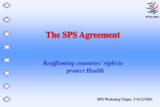 The SPS Agreement