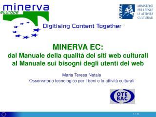 Maria Teresa Natale Osservatorio tecnologico per I beni e le attivit� culturali