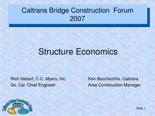 Caltrans Bridge Construction  Forum 2007