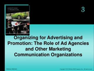 Organizing for Advertising and Promotion: The Role of Ad Agencies