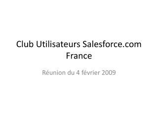 Club Utilisateurs Salesforce France