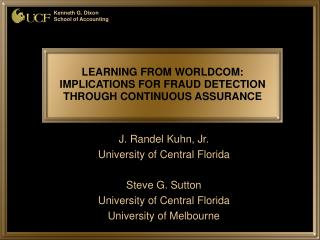 LEARNING FROM WORLDCOM: IMPLICATIONS FOR FRAUD DETECTION THROUGH CONTINUOUS ASSURANCE