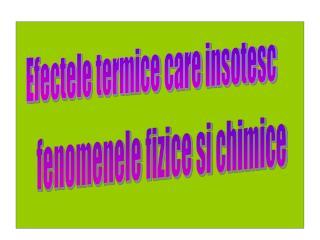 Efectele termice care insotesc