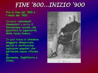 FINE '800...INIZIO '900