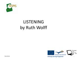 LISTENING by Ruth Wolff