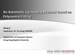 An Automatic Lip-reading Method Based on Polynomial Fitting