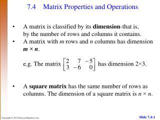 7.4 Matrix Properties and Operations