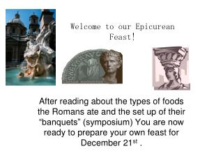 Welcome to our Epicurean Feast!