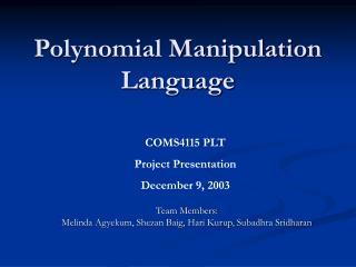 Polynomial Manipulation Language