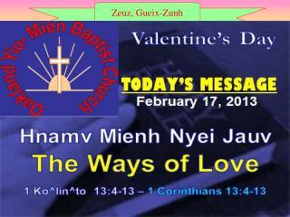 Valentine's Day                       Hnamv Nyei Hnoi