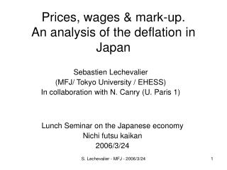 Prices, wages & mark-up. An analysis of the deflation in Japan