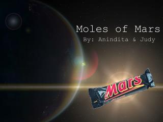 Moles of Mars